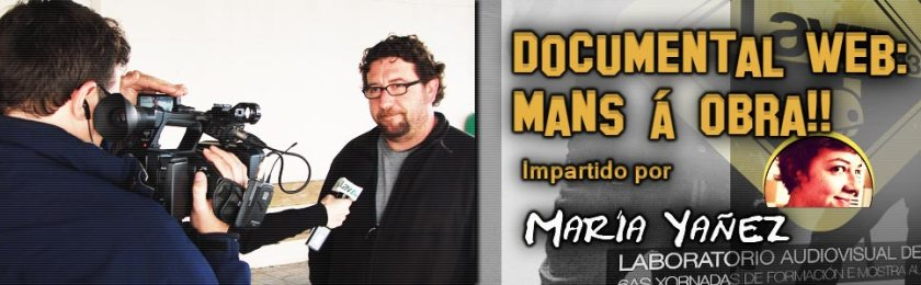 Documental web: mans á obra